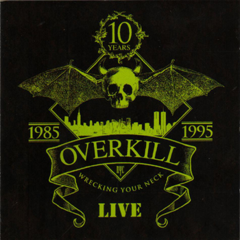 OVERKILL - Live - wrecking your neck, incl. 4 track bonus EP!!!      3-CD