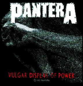 PANTERA - Vulgar display of power      Aufnäher