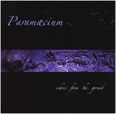 PARAMAECIUM - Echoes from the ground      CD