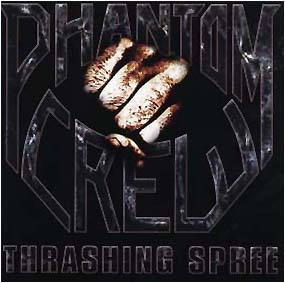 PHANTOM CREW - Thrashing spree      CD