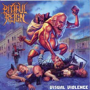 PITIFUL REIGN - Visual violence      CD