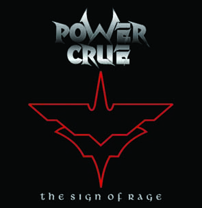 POWERCRUE - The sign of rage      LP