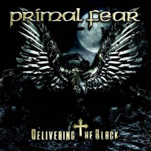 PRIMAL FEAR - Delivering the black      CD&DVD
