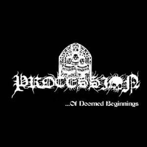 PROCESSION - Of doomed beginnings      Single