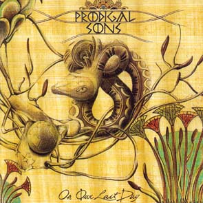 PRODIGAL SONS - Our last day      CD
