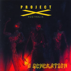 PROJECT X - D-Generation      CD