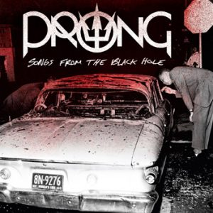 PRONG - Songs from the black hole      CD