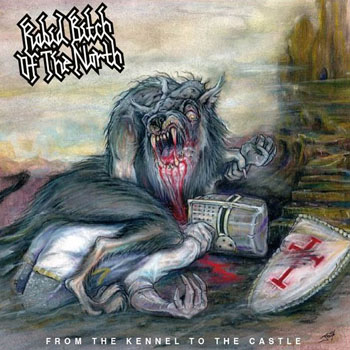 RABID BITCH OF THE NORTH - From the kennel to the castle      CD