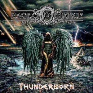 RAGE OF ROMANCE - Thunderborn      CD