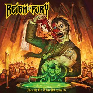 REIGN OF FURY - Death be thy Shephard      CD