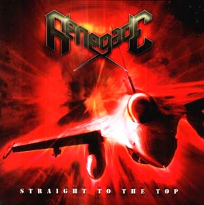RENEGADE - Straight to the top      CD