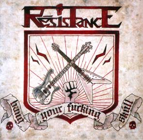 RESISTANCE - Bang your fucking skull      CD