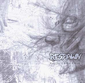 RESPAWN - Nature`s foul child      Maxi CD
