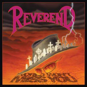REVEREND - World won`t miss you - rerelease & 4 bonustracks      CD