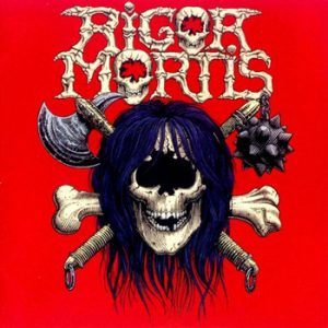 RIGOR MORTIS - First - rerelease, 13 tracks      CD