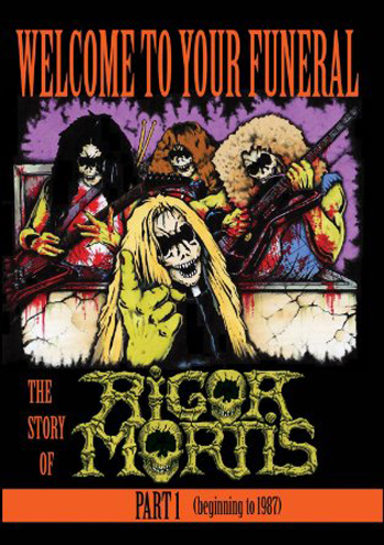 RIGOR MORTIS - Welcome to your Funeral: The story      DVD