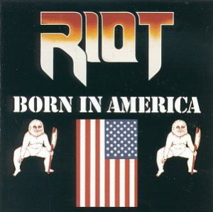 RIOT - Born in America      CD
