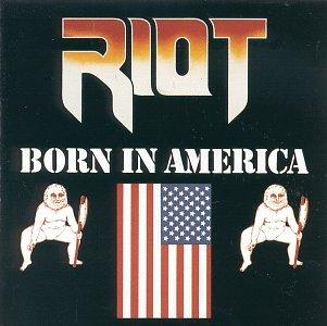 RIOT - Born in America      CD