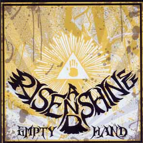 RISE AND SHINE - Empty hand      CD