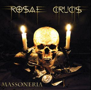 ROSAE CRUCIS - Massoneria      CD