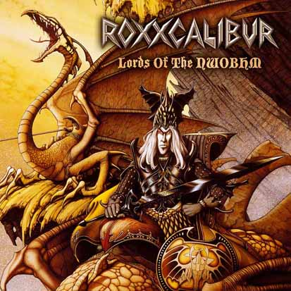 ROXXCALIBUR - Lords of the NWoBHM      CD&DVD