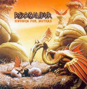 ROXXCALIBUR - NWoBHM for muthas      CD