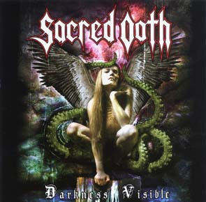 SACRED OATH - Darkness visible      CD