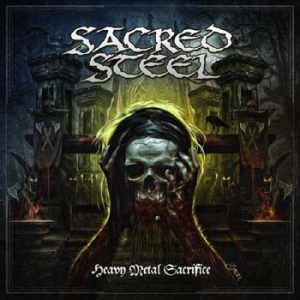 SACRED STEEL - Heavy metal sacrifice      CD