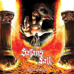 SATAN`S FALL - Metal of satan      Maxi CD