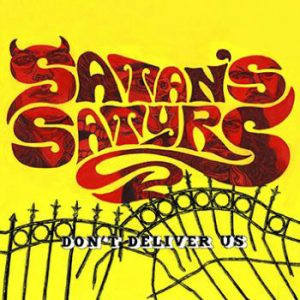 SATAN`S SATYRS - Don`t deliver us      CD