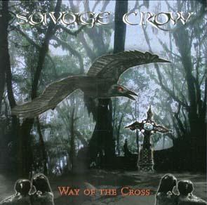 SAVAGE CROW - Way of the cross      CD