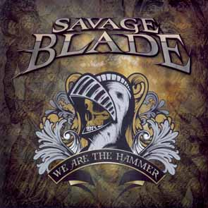 SAVAGE BLADE - We are the hammer      CD
