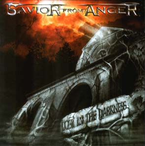 SAVIOR FROM ANGER - Lost in the darkness      CD