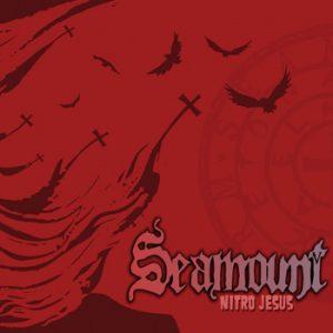 SEAMOUNT - Nitro Jesus      CD