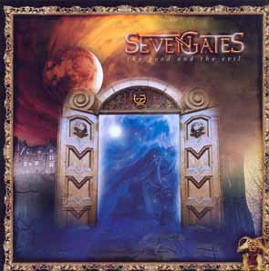 SEVEN GATES - The good and the evil      CD