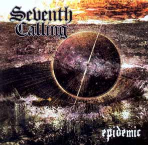 SEVENTH CALLING - Epidemic      CD
