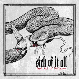 SICK OF IT ALL - Last act of defiance      LP