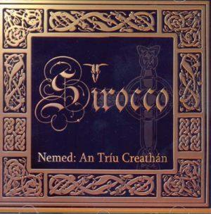 SIROCCO - Nemed: An triu creathan      CD