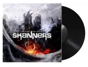 SKANNERS - Factory of steel      LP