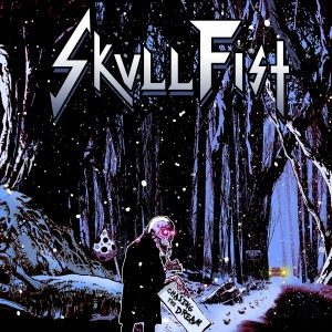 SKULL FIST - Chasing the dream      CD