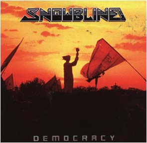 SNOWBLIND - Democracy      CD
