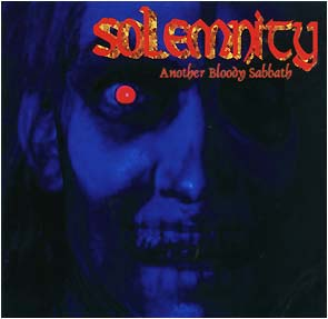 SOLEMNITY - Another bloody sabbath (6 tracks)      Maxi CD