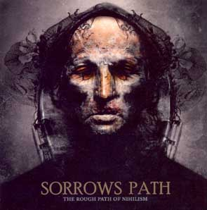 SORROWS PATH - The rough path of nihilism      CD