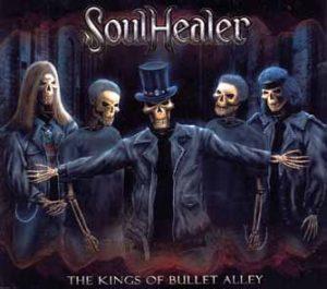 SOULHEALER - The kings of bullet alley      CD