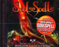 SOULSPELL - Hollow`s gathering      CD