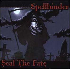 SPELLBINDER - Seal the fate      CD