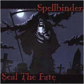 SPELLBINDER - Seal the fate      CD