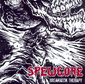 SPEWGORE - Breakneck therapy      CD