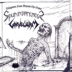 SPUN IN DARKNESS / GRAVEWÜRM - Vengeance from beyond the grave      CD