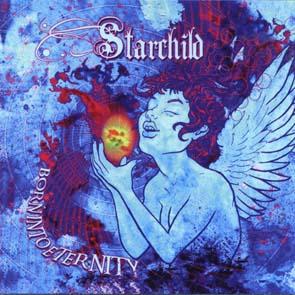 STARCHILD - Born into eternity      CD